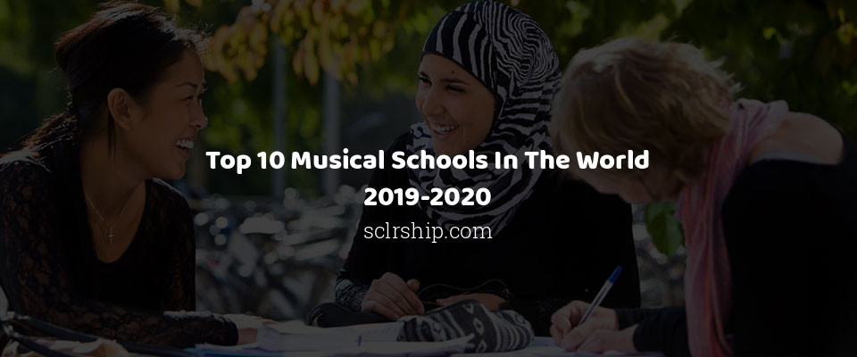 Image of Top 10 Musical Schools In The World 2019-2020