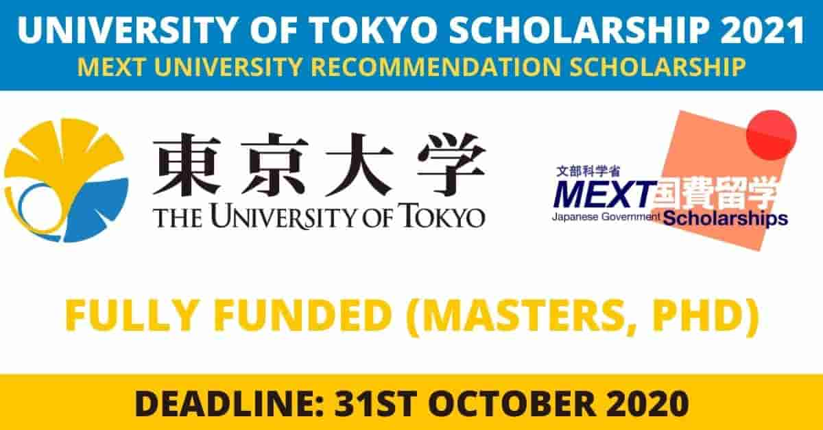 Fully Funded University of Tokyo Scholarships in Japan 2021
