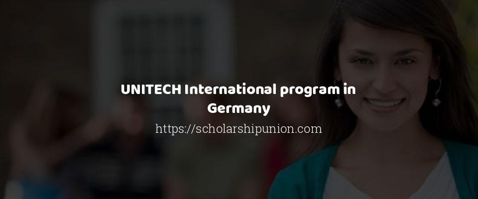 UNITECH International program in Germany
