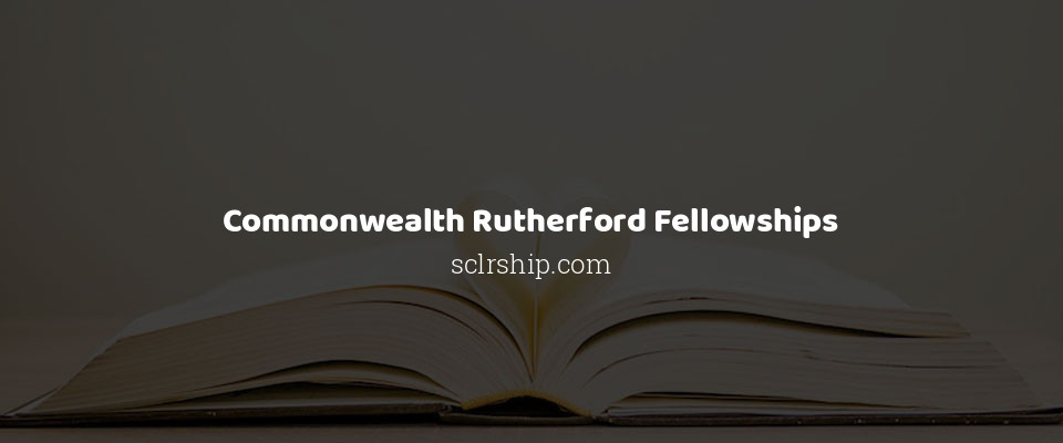 Image of Commonwealth Rutherford Fellowships