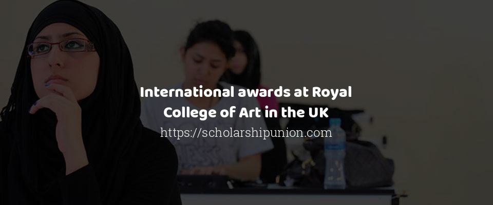 International awards at Royal College of Art in the UK