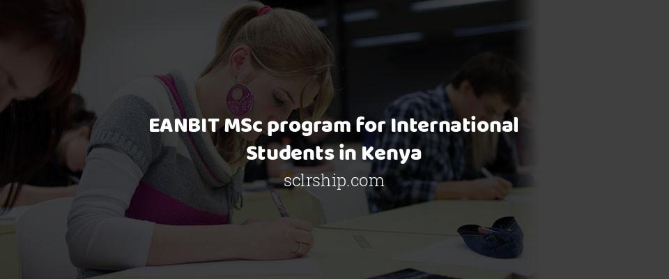 EANBIT MSc program for International Students in Kenya