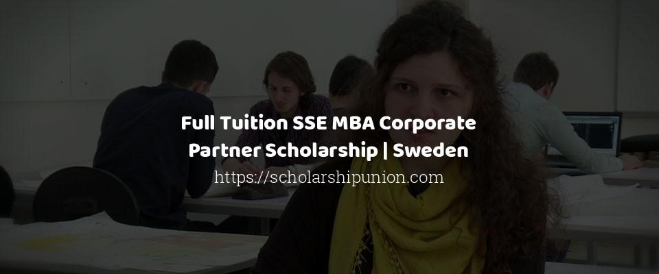 Full Tuition SSE MBA Corporate Partner Scholarship | Sweden