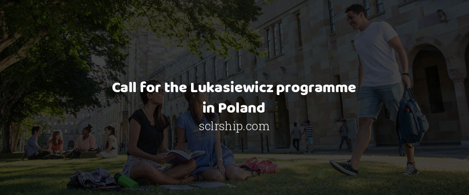 Call for the Lukasiewicz programme in Poland