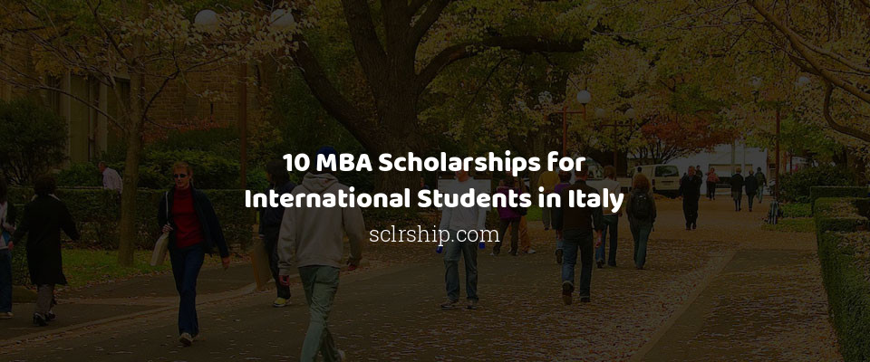 Image of 10 MBA Scholarships for International Students in Italy