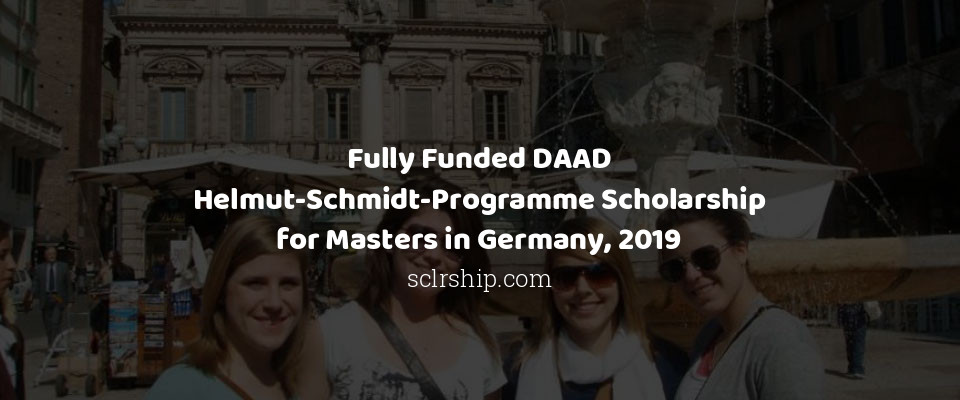 Fully Funded DAAD Helmut-Schmidt-Programme Scholarship for Masters in Germany, 2019