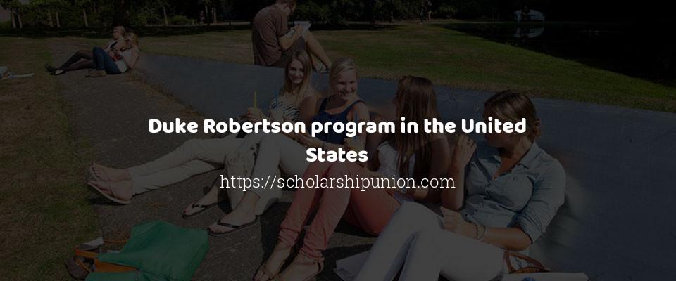 Duke Robertson program in the United States