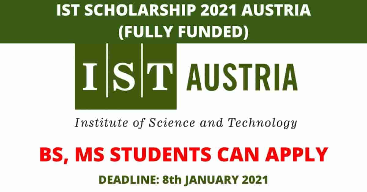 Fully Funded IST Scholarships in Austria 2021