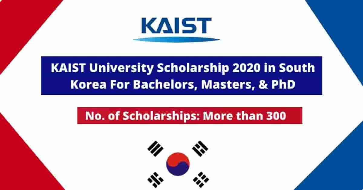 Fully Funded KAIST University Scholarship 2021 in South Korea