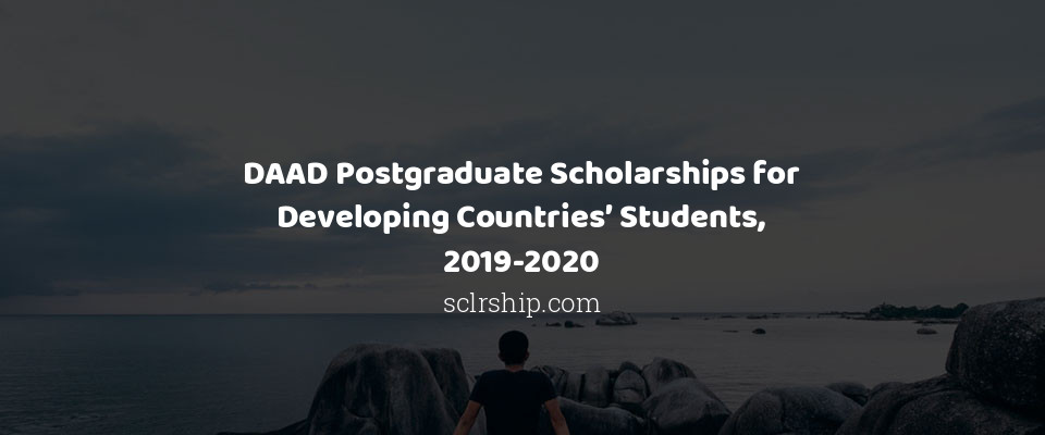 DAAD Postgraduate Scholarships for Developing Countries' Students, 2019-2020