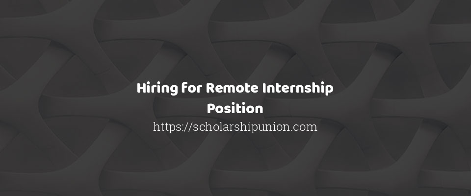 Image of Hiring for Remote Internship Position