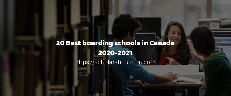Best Free Email 2021 20 Best boarding schools in Canada 2020 2021