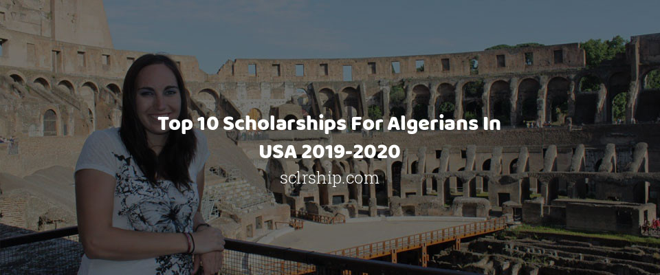 Image of Top 10 Scholarships For Algerians In USA 2019-2020