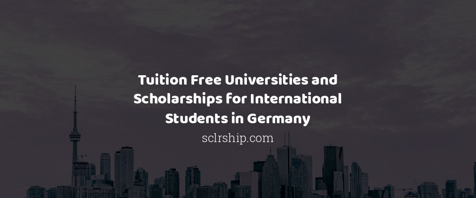 Image of Tuition Free Universities and Scholarships for International Students in Germany