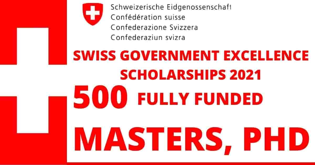 Fully Funded Swiss Government Excellence Scholarships 2021 ...