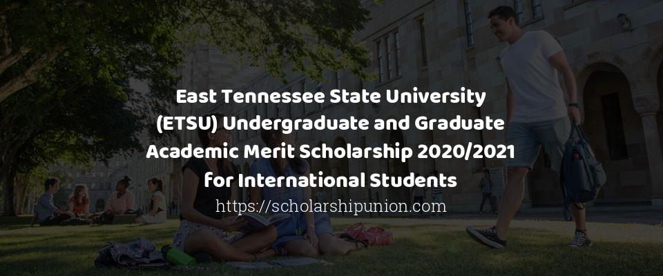 Etsu Graduation 2020.East Tennessee State University Etsu Undergraduate And